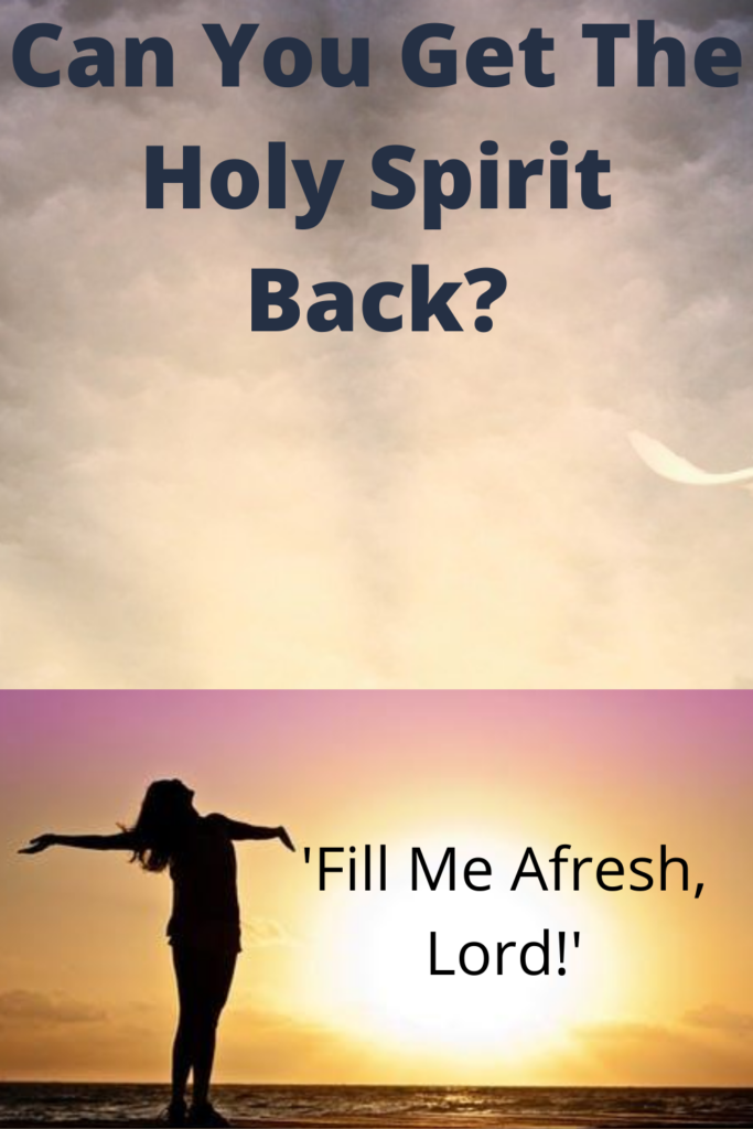Can You Get The Holy Spirit Back
