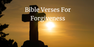 bible verses for forgiveness