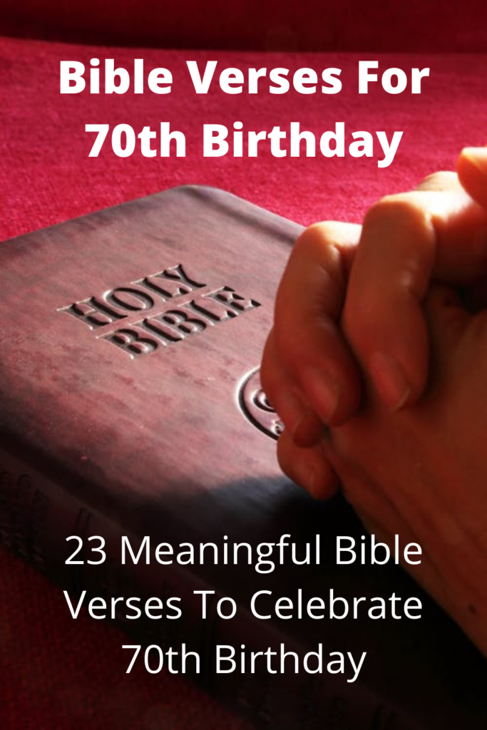 Bible Verses For 70th Birthday