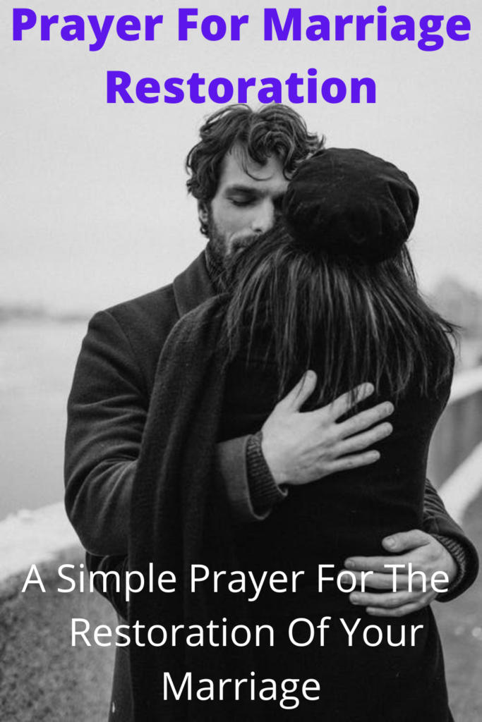 Marriage prayers adultery after for restoration Prayer for