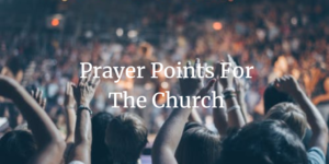 prayer points for the church