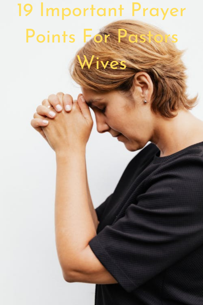 prayer points for pastors wives