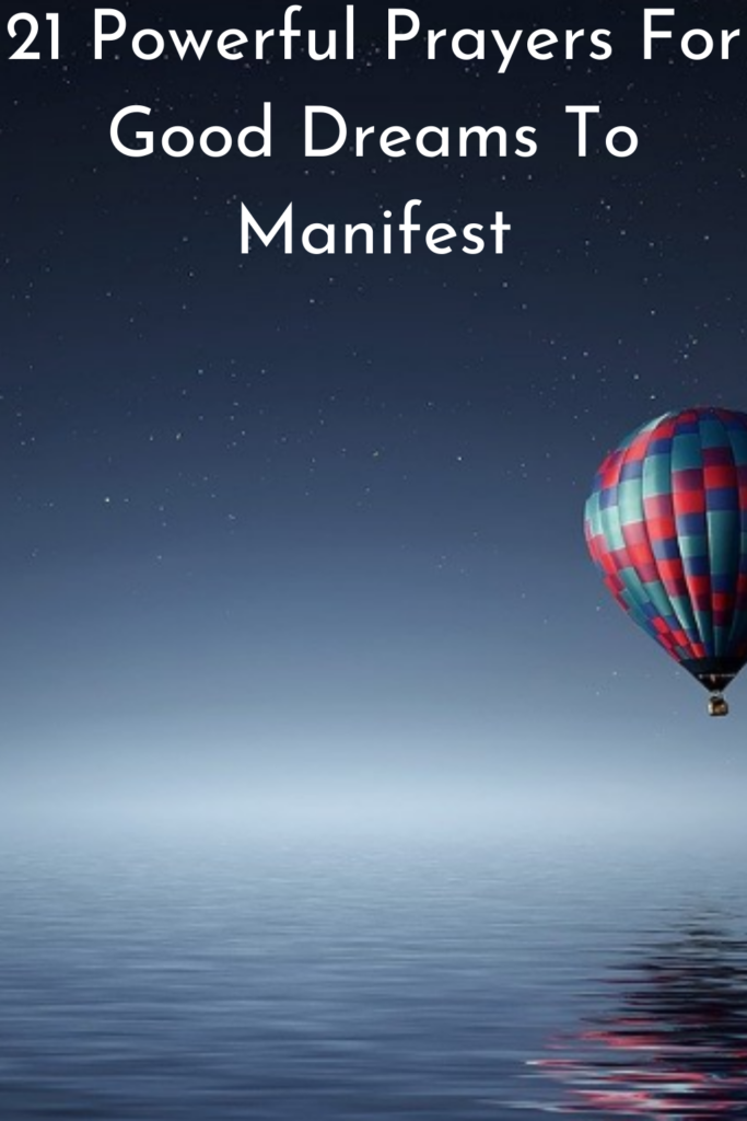 21 Powerful Prayers For Good Dreams To Manifest