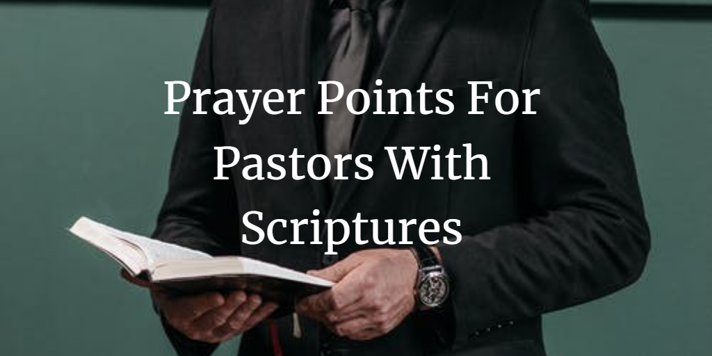 prayer points for pastors with scriptures