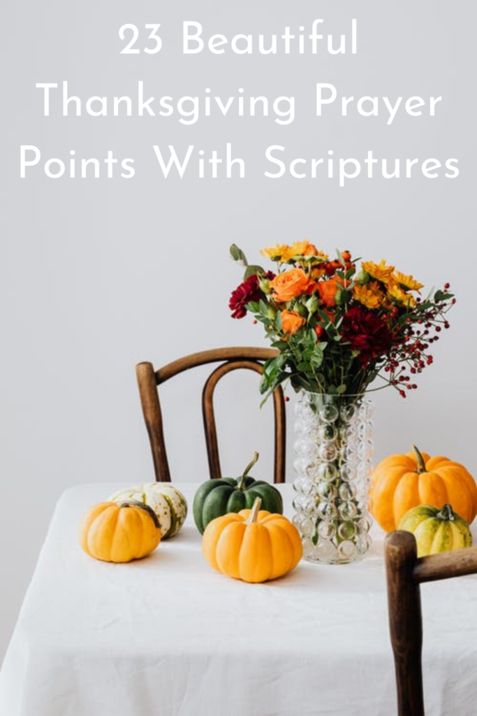 Thanksgiving Prayer Points With Scriptures