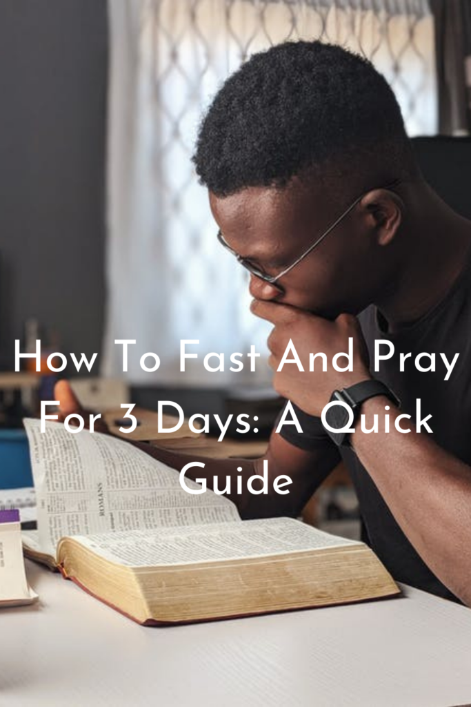 How To Fast And Pray For 3 Days