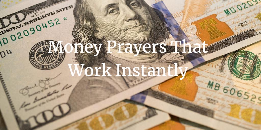 Money Prayers that work instantly